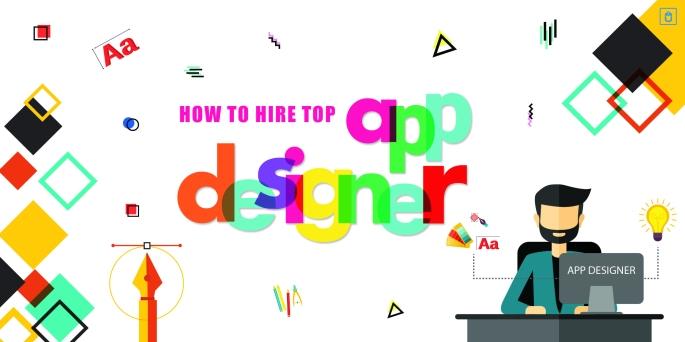 HOW TO HIRE TOP APP DESIGNER