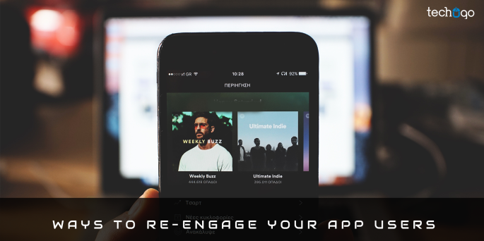WAYS TO RE-ENGAGE YOUR APP USERS
