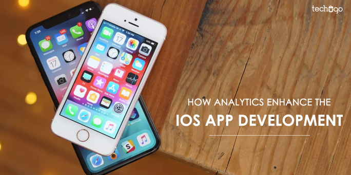 HOW ANALYTICS ENHANCE THE IOS APP DEVELOPMENT